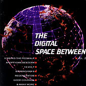 The Digital Space Between - Vol. 2 by Various Artists