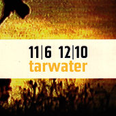 11/6 12/10 by Tarwater