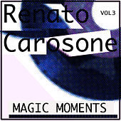 Magic Moments by Renato Carosone