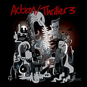 Action/Thriller 3 - Film Trailer Music by Various Artists