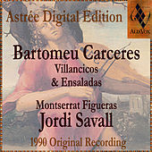 Bartomeu Carceres: Villancicos & Ensaladas by Jordi Savall