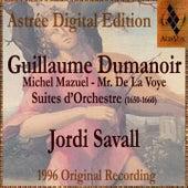 Dumanoir: Suites D'Orchestre by Jordi Savall
