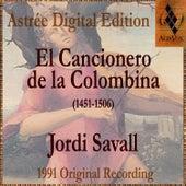 El Cancionero De La Colombina by Jordi Savall