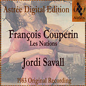 François Couperin: Les Nations by Jordi Savall