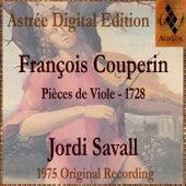 François Couperin: Pièces De Viole by Jordi Savall