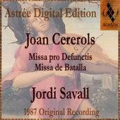 Joan Cererols: Missa Pro Defunctis / Missa De Batalla by Jordi Savall