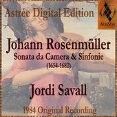 Johann Rosenmüller: Sonate Da Camera E Sinfonie by Jordi Savall