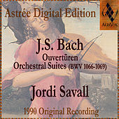 Johann Sebastian Bach: Orchestral Suites (Ouvertures) Bwv1066-1069 by Jordi Savall