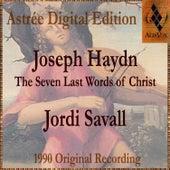Joseph Haydn: The Seven Last Words Of Christ by Jordi Savall