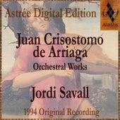 Juan Crisostomo De Arriaga: Symphony by Jordi Savall