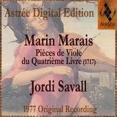 Marin Marais: Pièces De Viole Du Quatrième Livre by Jordi Savall