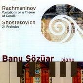 Rachmaninov/ Schostakovich by Banu Sözüar