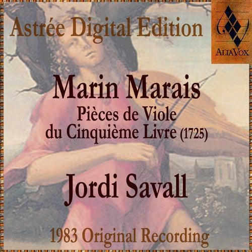 Marin Marais: Pièces De Viole Du Cinquième Livre by Jordi Savall