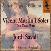 Vicent Martin I Soler: Una Cosa Rara by Jordi Savall