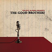 Project Blowed Presents The Good Brothers by Various Artists