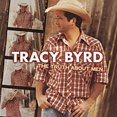 The Truth About Men by Tracy Byrd