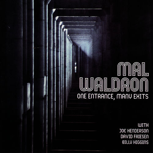 One Entrance, Many Exits by Mal Waldron