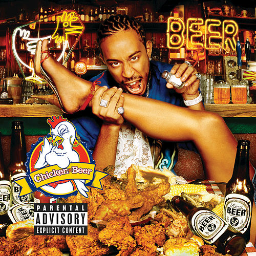Chicken & Beer by Ludacris