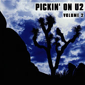 Pickin' On U2 Vol. 2 by Pickin' On