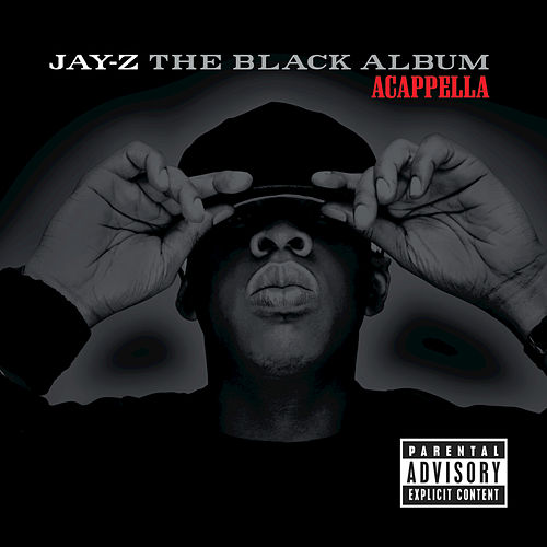 The Black Album (Acapella) by Jay Z