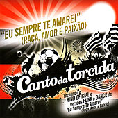 Canto da Torcida - Flamengo by Various Artists