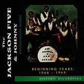The Beginning Years - 1968-1969 by Jackson Five