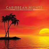 Caribbean Nights by David Arkenstone