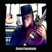 Gman by Gmans1manband