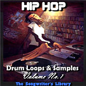 Hip Hop Drum Loops & Samples Vol.1 by The Songwriter's Library