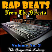 Rap Beats From The Streets Vol.2 by The Songwriter's Library