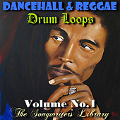 Dancehall & Reggae Drum Loops Volume #1 by The Songwriter's Library