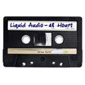 48 Hours by Liquid Audio