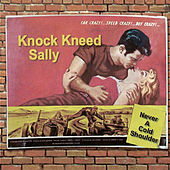 Never A Cold Shoulder by Knock Kneed Sally