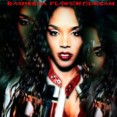 Flawsin (Feat. The Dream) by Rasheeda