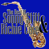 The Best Of Sonny Stitt & Ritchie Cole by Ritchie Cole
