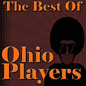The Best Of Ohio Players by Ohio Players