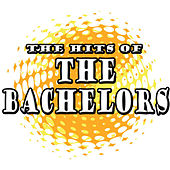 The Hits Of The Bachelors by The Bachelors