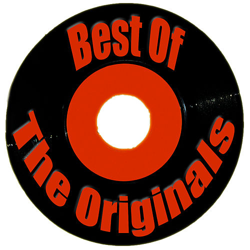 Best Of The Originals by The Originals