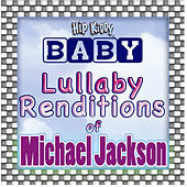 Lullaby Renditions Of Michael Jackson by Hit Masters