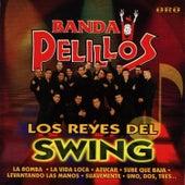 Los Reyes Del Swing by Banda Pelillos