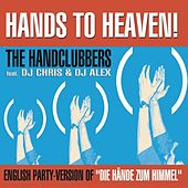 Hands To Heaven (Hände zum Himmel) by Handclubbers