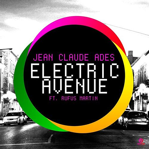 Electric Avenue by Jean Claude Ades