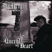 Queen of My Heart by DJ Irene