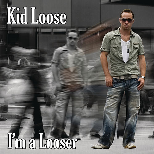 I'm A Looser by Various Artists