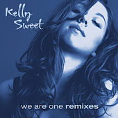 We Are One Remixes by Kelly Sweet