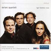 SCHUMANN, R.: String Quartet No. 1 / Piano Quintet in E flat major (Delian::Quartet) by Igor Kamenz