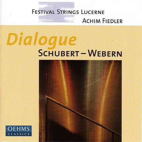 WEBERN / SCHUBERT: Works for String Orchestra by Achim Fiedler