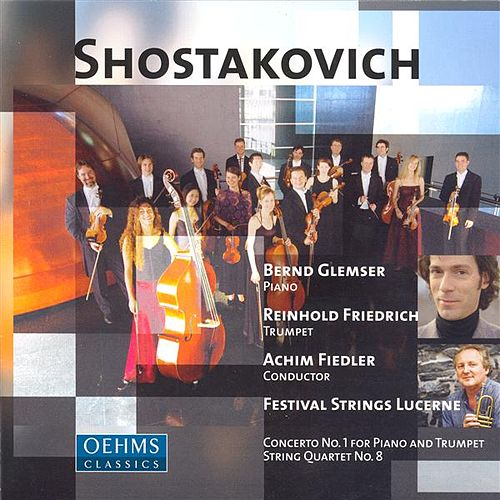 SHOSTAKOVICH: Piano Concerto No. 1 / 24 Preludes and Fugues / String Quartet No. 8 (arr. for string orchestra) by Various Artists