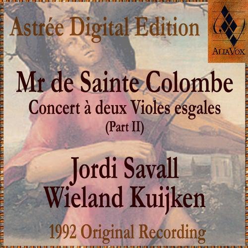 Mr De Sainte Colombe: Concerts À Deux Violes Esgales (Vol. Ii) by Jordi Savall