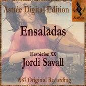 Ensaladas by Jordi Savall